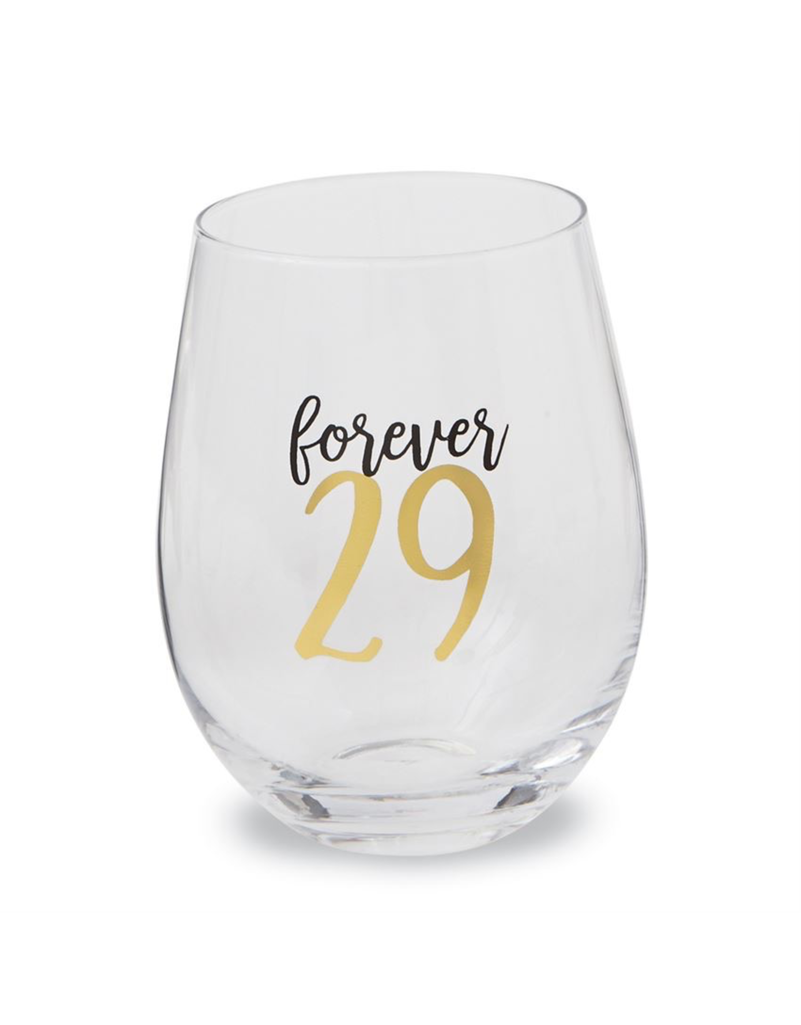 Mud Pie 29 Forever Stemless Wine Glass