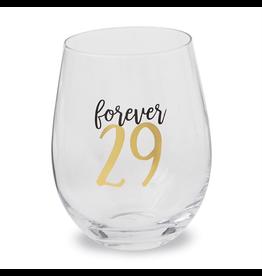 Mud Pie 29 Forever Stemless Wine Glass