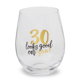Mud Pie 30 Looks Good On You Stemless Wine Glass