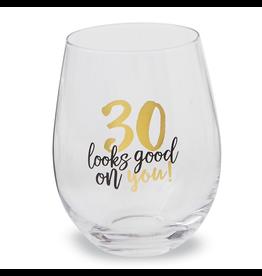 Mud Pie 30 Looks Good On You Stemless Wine Glass