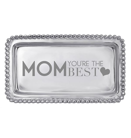Mariposa Statement Tray with Mom You re the Best 3905MO