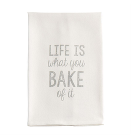 Mud Pie Cooking Humor Hand Towel w Life Is What You Bake Of It