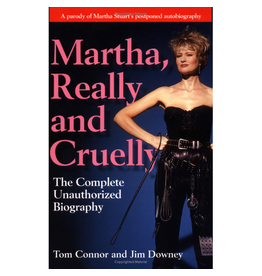 Simon and Schuster Martha Really and Cruelly The Completely Unauthorized