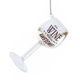 Kurt Adler Wine Glass Ornament This Wine Is Making Me Awesome 4 Inch