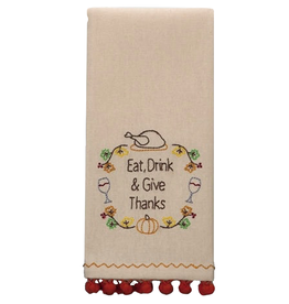 Peking Handicraft Fall Thanksgiving Towel w Eat Drink Give Thanks Embr