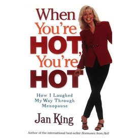 Simon and Schuster When You re Hot You re Hot How I Laughed My Way Through Menopause