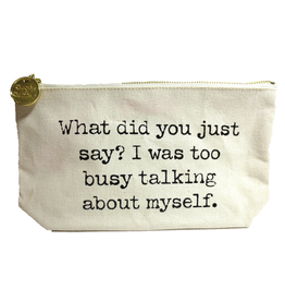 Twos Company Canvas Bag w Quote-Did You Just Say I Was Busy Talking
