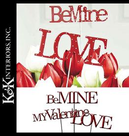 K&K Interiors Valentine's Decor B6922 My Valentine Message Pick