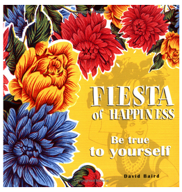 Simon and Schuster Gift Book Fiesta of Happiness Be True to yourself