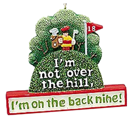 Kurt Adler Golfers Ornament Im Not Over the Hill Im on the Back Nine