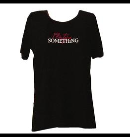 Digs Womens T-Shirt w Flirty SomeThing Medium