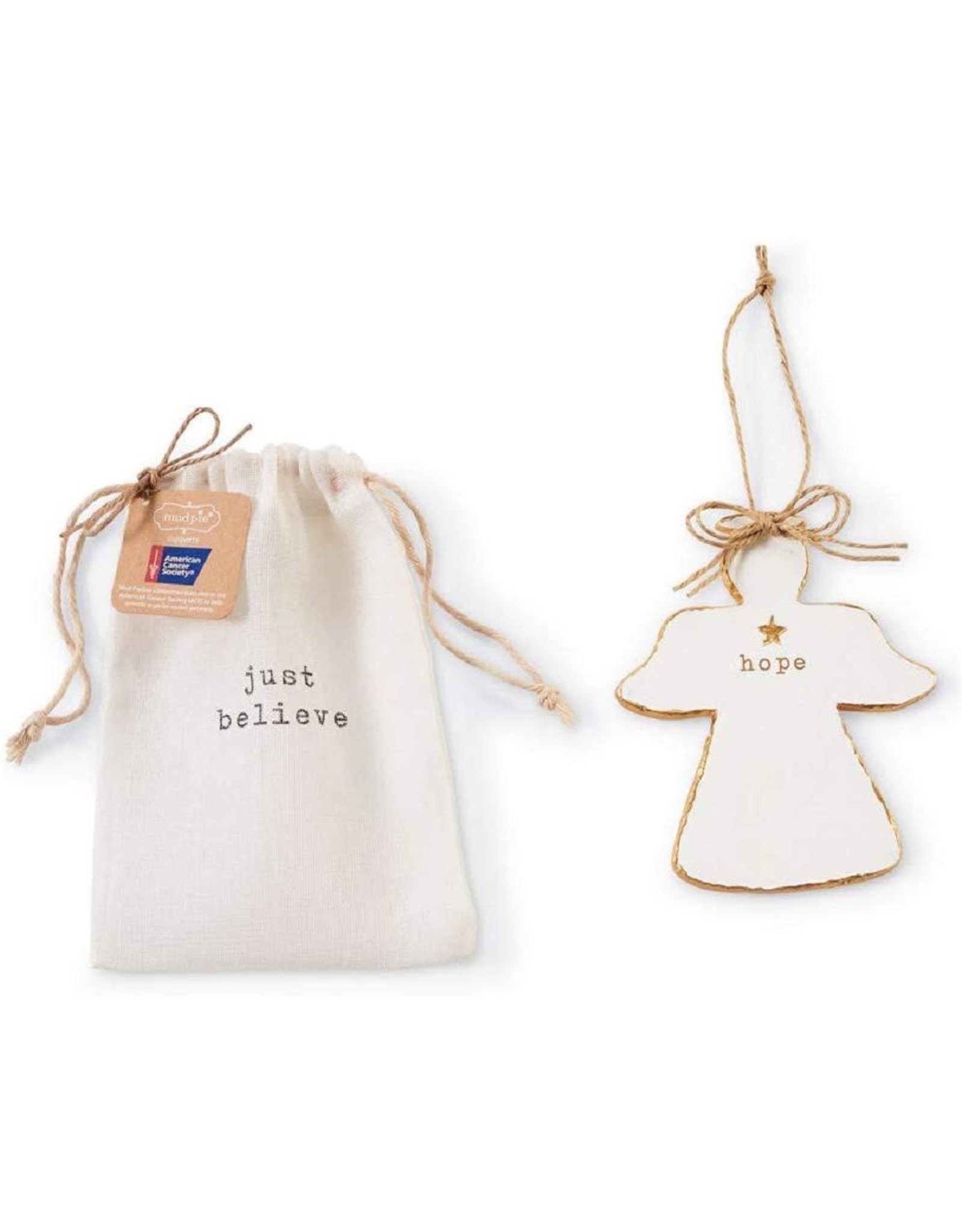 Mud Pie Angel Ornament American Cancer Society Just Believe