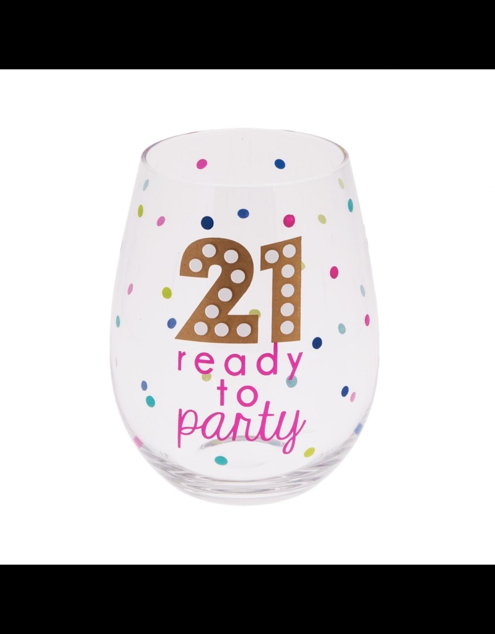 Midwest-CBK Birthday Stemless Wine Glass 20oz w 21 Ready To Party
