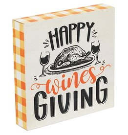 Darice Happy Wines Giving Thanksgiving Sign 7x7
