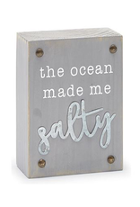 Mud Pie Beach House Sentiment Block Plaque w The Ocean Made Me Salty