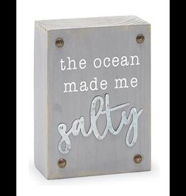 Mud Pie Beach House Sentiment Block Plaque w The Ocean Made Me Salty