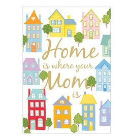 Caspari Mothers Day Cards Home Is Where Mom Is Mother's Day Card
