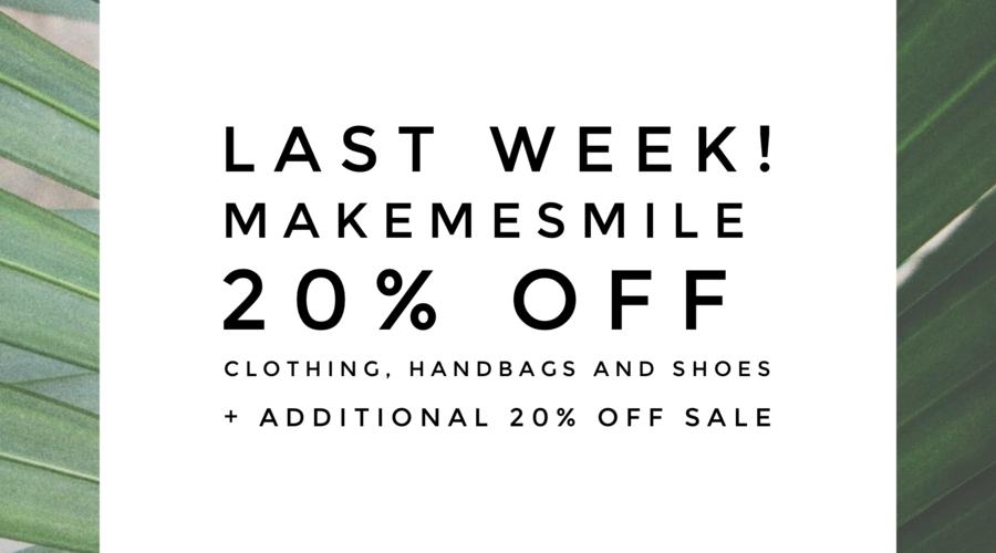 20% off promotion - last week!