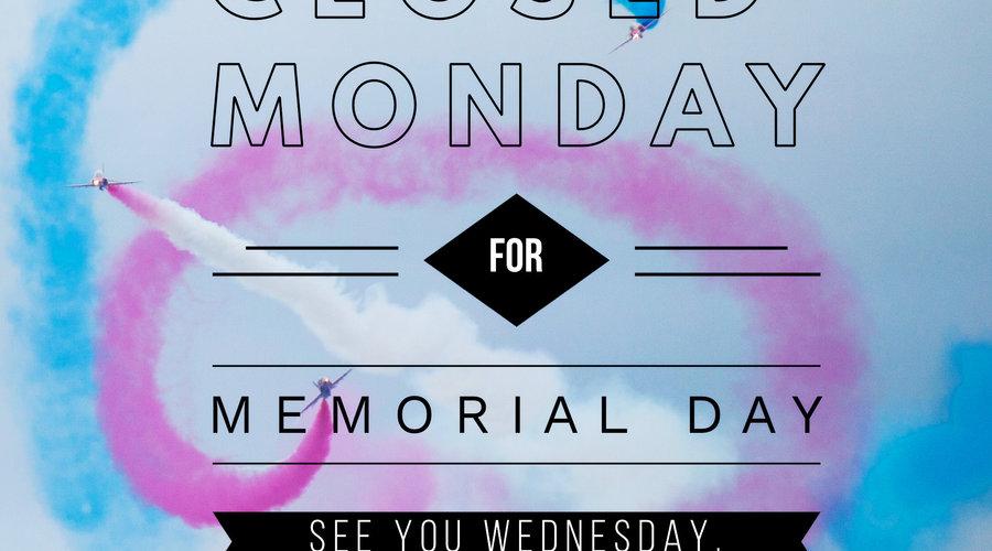 closed Monday...