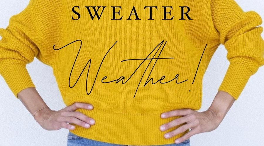 Sweater Weather....