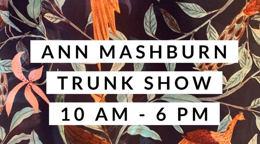 Ann Mashburn Trunk Show + Sid + Give Back!