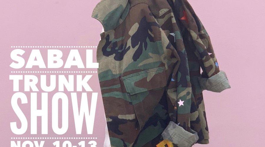Sabal Trunk Show