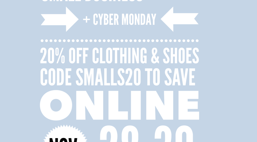 Small Business Saturday + Cyber Monday