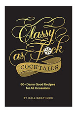 Hachette Classy AF Cocktail Book