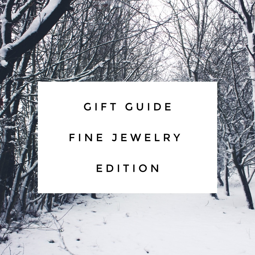 Ice Ice Baby!  The Gift Guide - Fine Jewelry Edition
