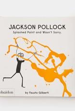 Daniel Richards Jackson Pollock - Splashed Paint