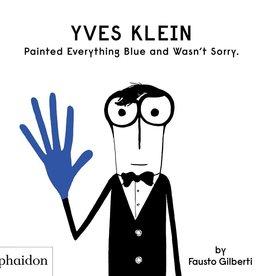 Daniel Richards Yves Klein - Painted Everything