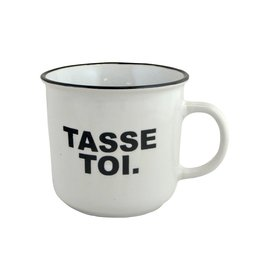 Tasse - Tasse Toi