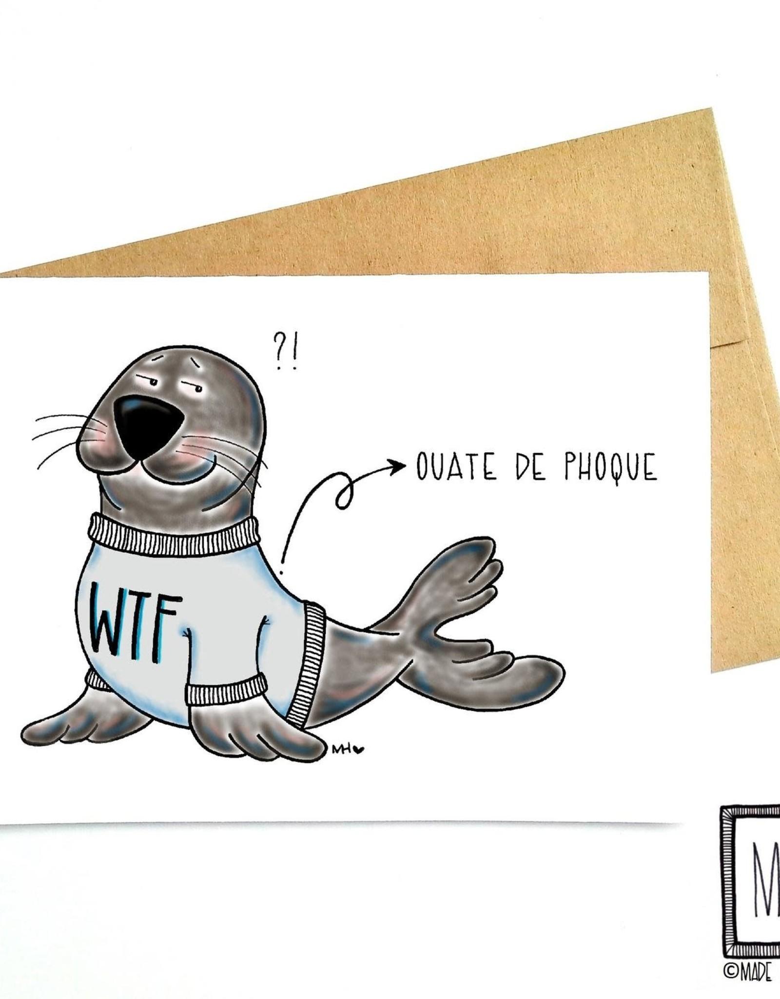 Made in Happy Carte de souhait - Ouate de phoque