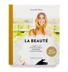 Maison Jacynthe Livre - La beauté