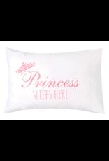 Princess Sleeps Here Pillowcase