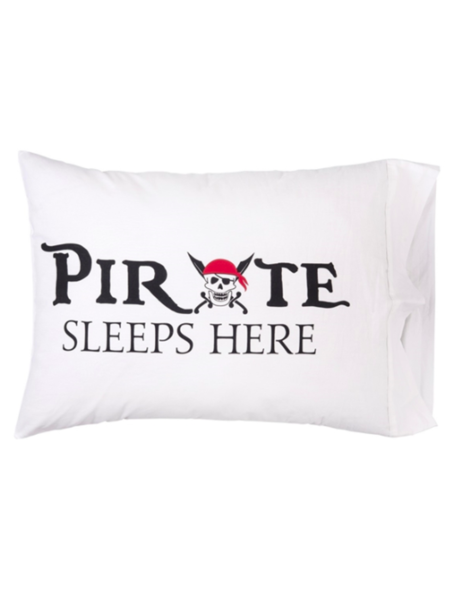 C&F Enterprises Pirate Sleeps Here Pillowcase