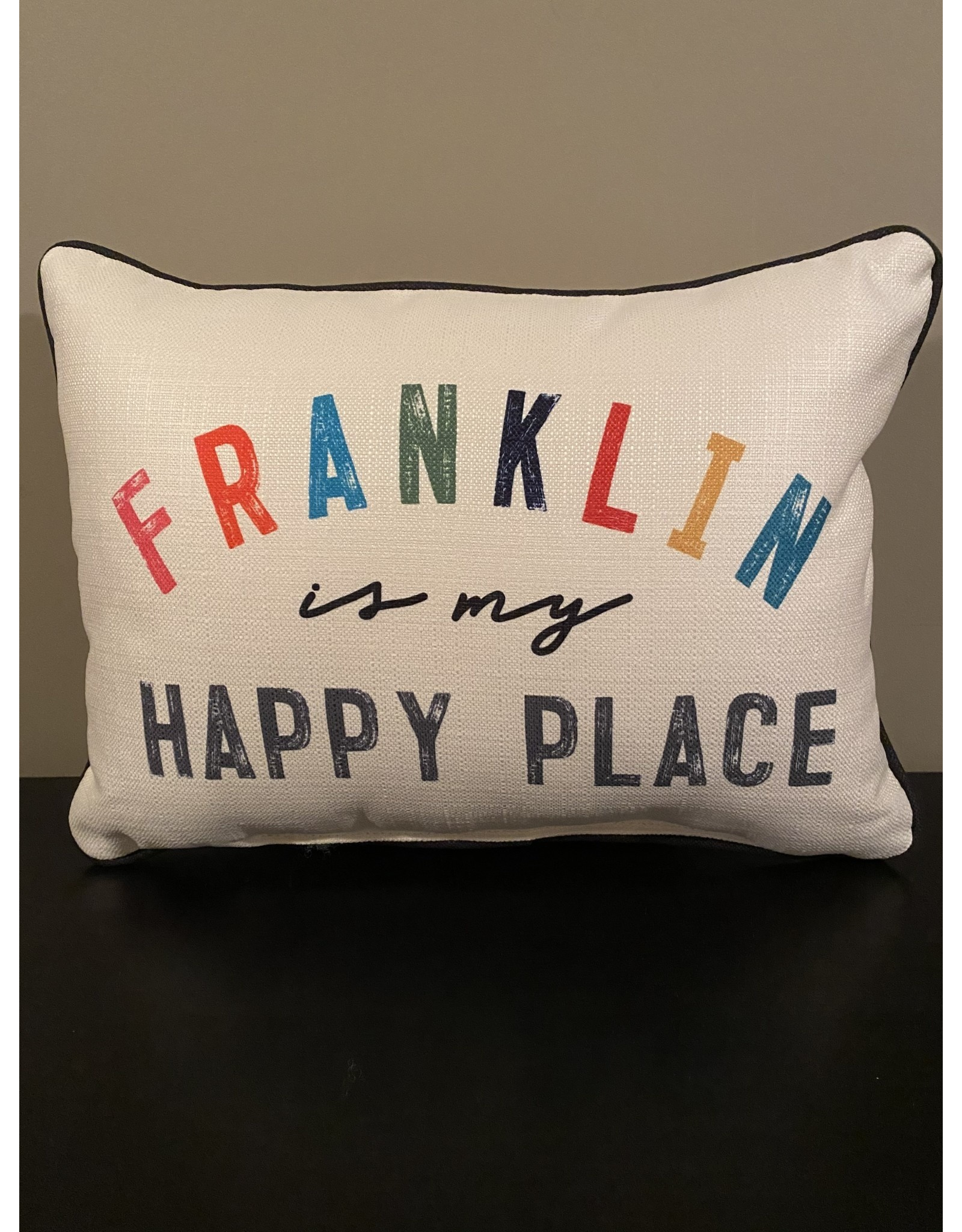 Little Birdie Franklin Is My Happy Place Pillow (Black Trim)