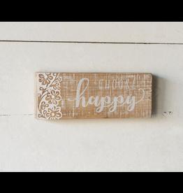 "VIP Home & Garden ""Choose Happy"" Wood Sign"