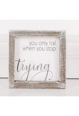 """Adams & Co. Wood Sign """"You only Fail"""""""