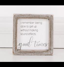 "Adams & Co. Wood Sign ""Good Times"""