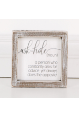 """Adams & Co. Wood Sign """"Ask-Hole"""""""