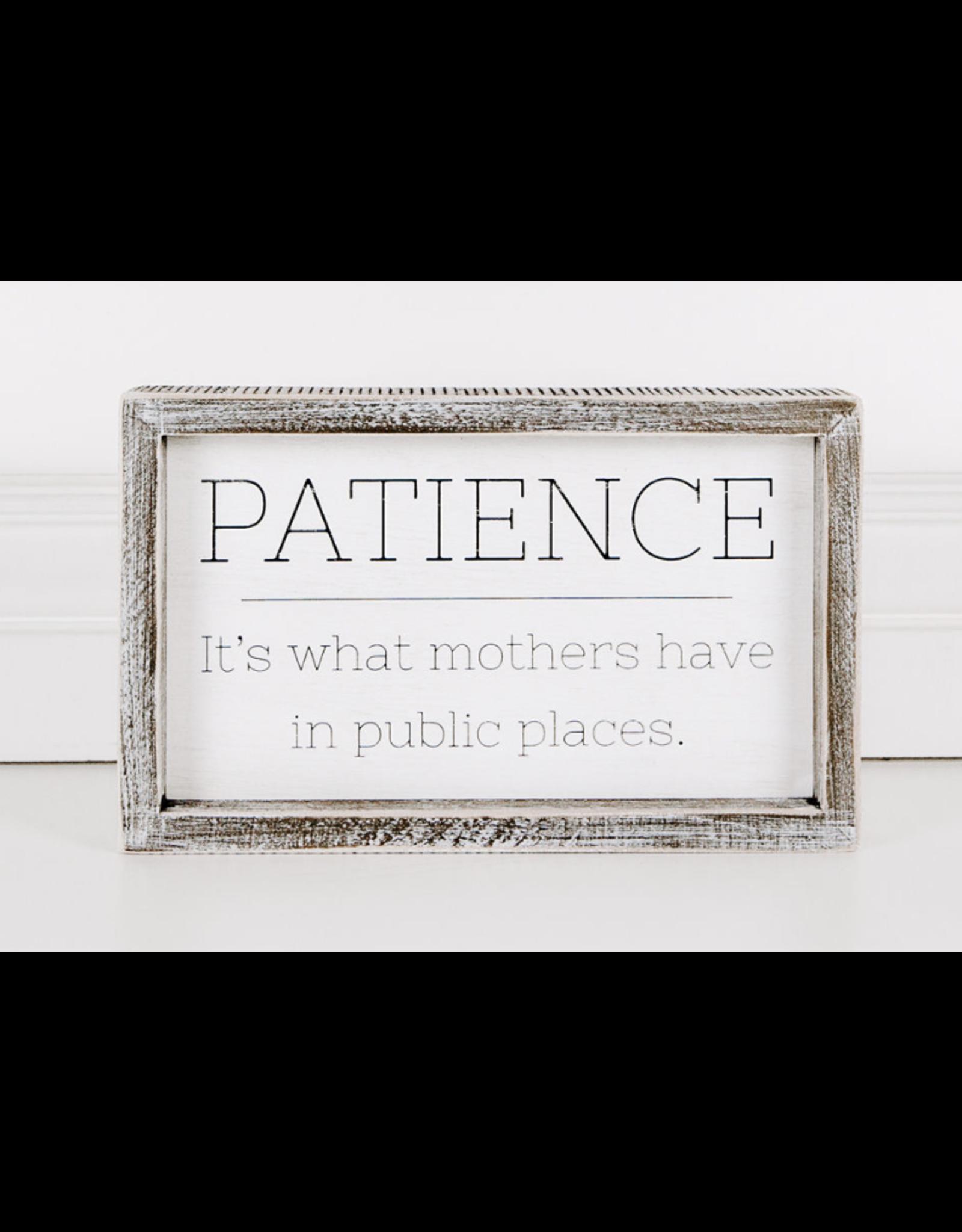 Adams & Co. Patience Sign