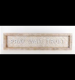 Adams & Co. Pray Wait Trust Woven Sign