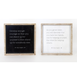 Adams & Co. Maya Angelou Stand/Hand Reversible Sign