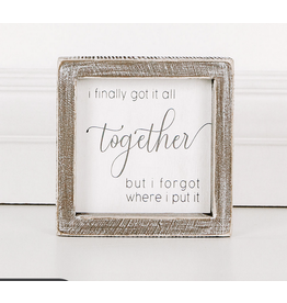 Adams & Co. Got It All Together Sign
