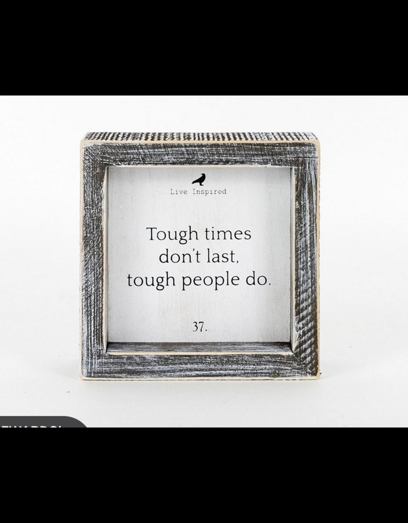 Adams & Co. Tough Times, Tough People Sign