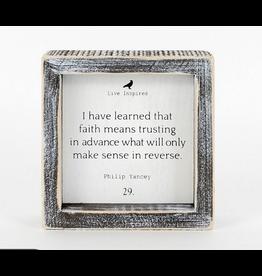 Adams & Co. Faith Means Trusting Sign