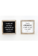 Adams & Co. No Matter What People Tell You/Kindness Reversible Sign