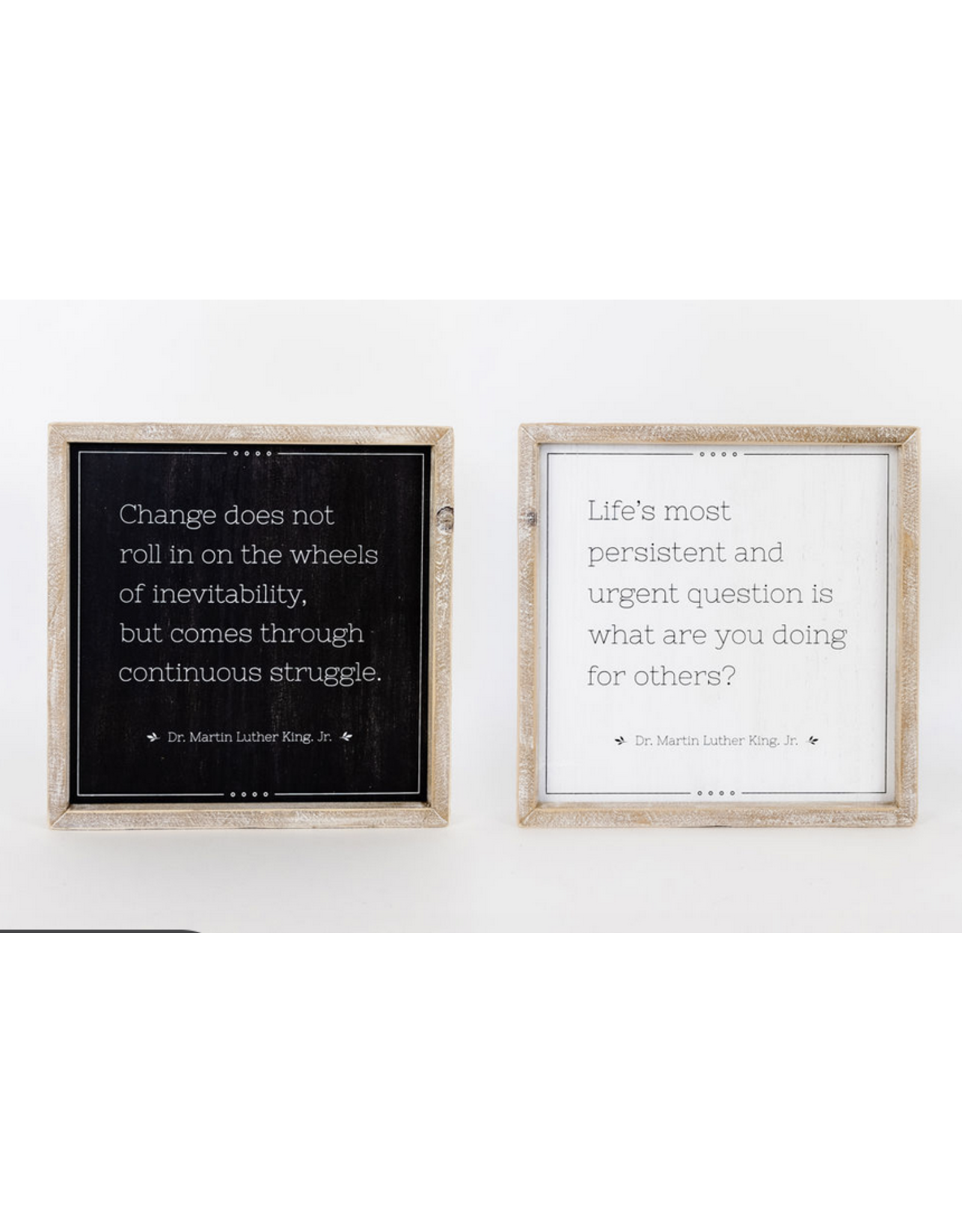 Adams & Co. Life/Change Martin Luther King, Jr. Reversible Sign