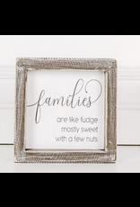 Adams & Co. Families are Like Fudge Sign